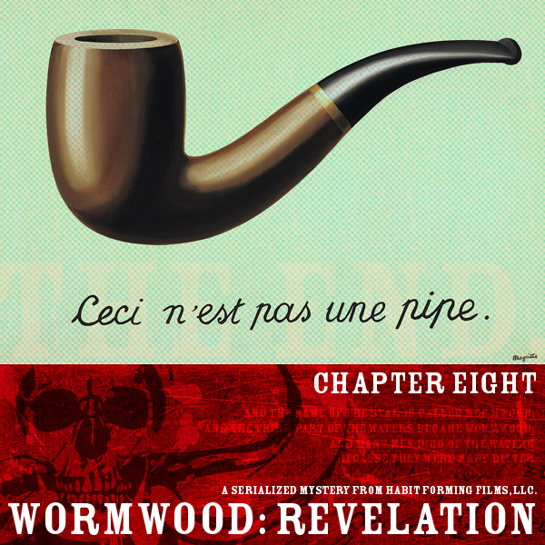 Wormwood: Revelation: Chapter Eight